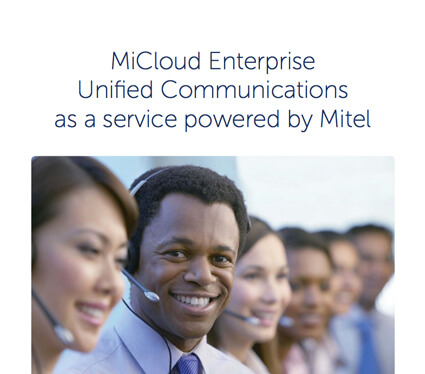 MiCloud Enterprise Unified Communications as a service powered by Mitel