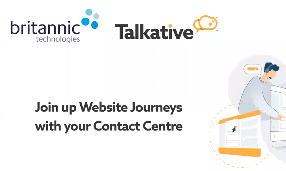 Britannic and Talkative Webinar: Join up Website Journeys with your Contact Centre
